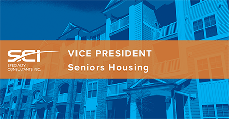 SCI Announces Search for VP Seniors Housing